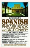 Grosset's Spanish Phrase Book and Dictionary for Travelers, Charles A. Hughes, 0399507922