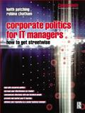 Corporate Politics for IT Managers 9780750647922
