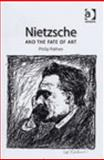 Nietzsche and the Fate of Art, Pothen, Philip, 0754607925