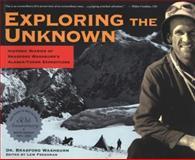 Exploring the Unknown, Bradford Washburn, 0945397925