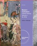 Western Civilization : A Brief History, Volume I: To 1715, Spielvogel, Jackson J., 1133607926