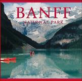 Banff National Park, Tanya Lloyd Kyi and Tanya Lloyd Kyi, 1552857921