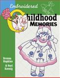 Embroidered Childhood Memories, Brenna Hopkins and Shelley L.  Hawkins, 1574327925