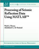 Processing Seismic Reflection Data, Mousa and Al-Shuhail, 1608457923