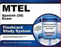 MTEL Spanish (28) Exam Flashcard Study System : MTEL Test Practice Questions and Exam Review for the Massachusetts Tests for Educator Licensure, MTEL Exam Secrets Test Prep Team, 162733792X