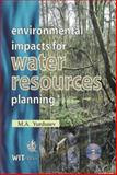 Environmental Impacts for Water Resources Planning, Yurdusev, M. A., 1853127922