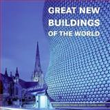 Great New Buildings of the World, Cristina del Valle and Ana G. Canizares, 0060747927