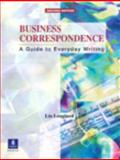 Business Correspondence : A Guide to Everyday Writing, Lougheed, Lin, 0130897922