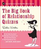 The Big Book of Relationship Quizzes, Robin Westen, 1579127924