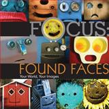Found Faces, Lark Books Staff, 1600597920