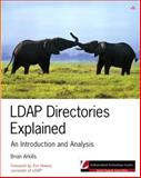 LDAP Directories Explained : An Introduction and Analysis, Arkills, Brian, 020178792X