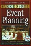 The Complete Guide to Successful Event Planning, Shannon Kilkenny, 0910627924