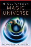 Magic Universe, Nigel Stuart Calder, 0198507925