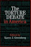 The Torture Debate in America, , 0521857929