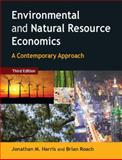 Environmental and Natural Resource Economics 3rd Edition