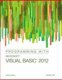 Programming with Microsoft Visual Basic 2012, Zak, Diane, 128507792X