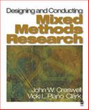 Designing and Conducting Mixed Methods Research, Creswell, John W. and Plano Clark, Vicki L., 1412927927