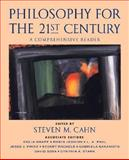 Philosophy for the 21st Century : A Comprehensive Reader, Cahn, Steven M., 0195147928