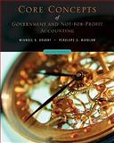 Core Concepts of Government and Not-for-Profit Accounting, Granof, Michael H. and Wardlow, Penelope S., 0471737925