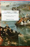 The Struggle for Power in Early Modern Europe : Religious Conflict, Dynastic Empires, and International Change, Nexon, Daniel H., 0691137927