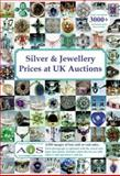 Silver and Jewellery Prices at UK Auctions, John Ainsley, 0954647920