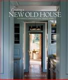 Creating a New Old House, Russell Versaci, 1561587923