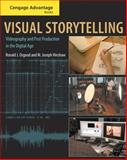 Visual Storytelling : Videography and Post Production in the Digital Age, Osgood, Ronald J. and Hinshaw, M. Joseph, 0534637922