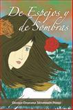 De Espejos y de Sombras, Daniela Dayanara Mondragón Núñez, 1463327927