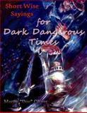 Short Wise Sayings for Dark Dangerous Times (GERMAN VERSION), Martin Oliver, 1500707929
