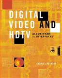 Digital Video and HDTV : Algorithms and Interfaces, Poynton, Charles A., 1558607927