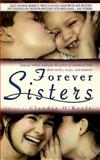 Forever Sisters, Claudia O'Keefe, 0671007920