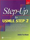 Step-up to USMLE Step 2, Van Kleunen, Jonathan P., 0781757924