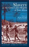 Slavery in the Great Lakes Region of East Africa, Medard, Henri and Doyle, Shane, 0821417924