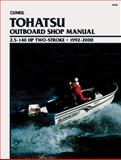 Tohatsu Two-Stroke Outboards 2.5-140 Hp, 1992-2000, Clymer Publications Staff, 0892877928