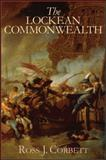 The Lockean Commonwealth, Corbett, Ross J., 1438427921