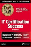 IT Certification Success Exam Cram, Ed Tittel, 1576107922