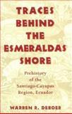 Traces Behind the Esmeraldas Shore 9780817307929