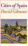 Cities of Spain, David Gilmour, 0929587928