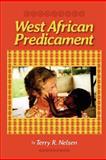 West African Predicament, Terry Nelsen, 1480137928