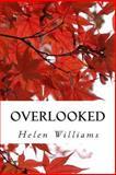 Overlooked, Helen Williams, 1482357925