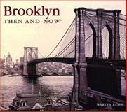 Brooklyn Then and Now, Marcia Reiss, 1571457925