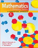 Math for Elementary Teachers : A Conceptual Approach, Bennett, Albert B. and Burton, Laurie J., 0077297938