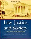 Law, Justice, and Society : A Sociolegal Introduction, Walsh, Anthony and Hemmens, Craig, 0199757933