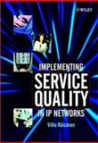 Implementing Service Quality in IP Networks, Räisänen, Vilho, 047084793X