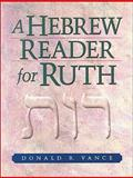 A Hebrew Reader for Ruth, Vance, Donald R., 0801047935