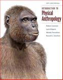 Introduction to Physical Anthropology 2011-2012 Edition, Jurmain, Robert and Kilgore, Lynn, 1111297932