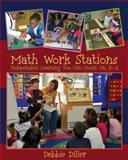 Math Work Stations : Independent Learning You Can Count on, K-2, Diller, Debbie, 1571107932
