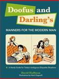 Doofus and Darling's Manners for the Modern Man, David Hoffman, 1579127932