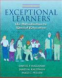 Exceptional Learners : An Introduction to Special Education, Hallahan, Daniel P. and Kauffman, James M., 013606793X