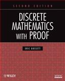 Discrete Mathematics with Proof, Gossett, Eric, 0470457937
